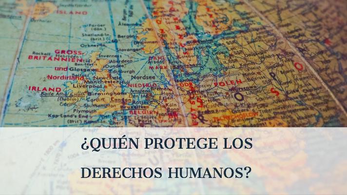 Quién protege los DDHH