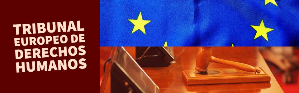 TribunalEuropeoDerechosHumanos